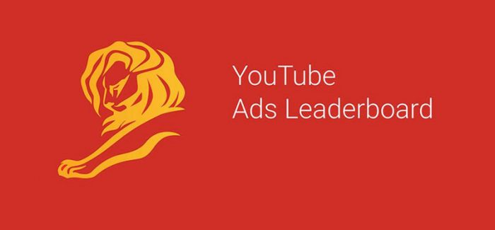 YouTube Ads Leaderboard: Cannes 2019